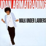 Joan Armatrading:Walk Under Ladders