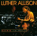 Luther Allison:Live in Paris