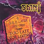 Saint:Too Late For Living