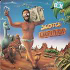 Scotch: Evolution