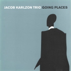 Jacob Karlzon Trio: Going Places