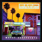 Ugly Kid Joe:Motel California
