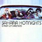Sahara Hotnights:C'mon Let's Pretend