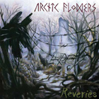 Arctic Flowers: Reveries