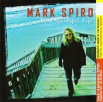 Mark Spiro:It´s a beautiful life