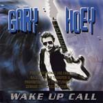 Gary Hoey:Wake up call