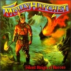 Molly Hatchet:silent reign of heroes