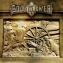 Bolt Thrower:Those Once Loyal
