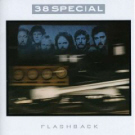 38 Special:Flashback