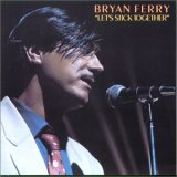 lp: Bryan Ferry: Let's stick together