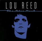 Lou Reed:The Blue Mask