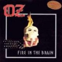 Oz:Fire in the Brain