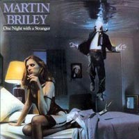 Martin Briley:One Night With A Stranger