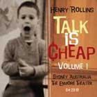 Henry Rollins:Talk Is Cheap Vol. 1