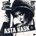 Asta Kask: Till sista droppen