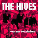Hives:Your New Favourite Band