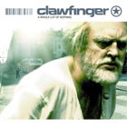 Clawfinger:A Whole Lot Of Nothing