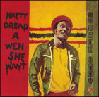 Horace Andy:Natty Dread A Weh She Want