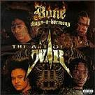 Bone thugs-n-harmony:The Art of War
