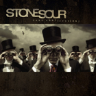 Stone Sour:Come What(ever) May