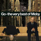 Moby: Go - the very best of