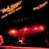 bob seger & the silver bullet band:Nine Tonight