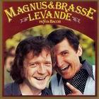 Magnus & Brasse: Levande på nya Bacchi