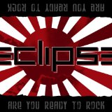 Eclipse:Are You Ready To Rock