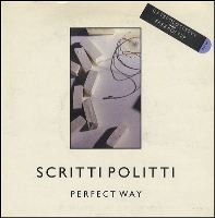 Scritti Politti: Perfect way