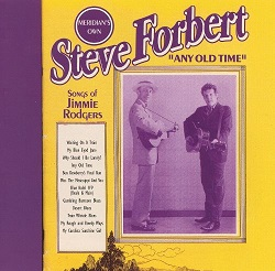 Steve Forbert:Any Old Time