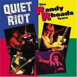 Quiet Riot:The Randy Rhoads years
