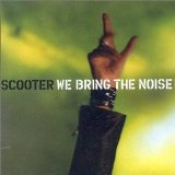 Scooter:We bring the noise