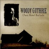 Woody Guthrie:Dust Bowl Ballads