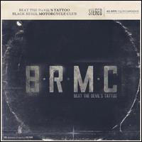 Black Rebel Motorcycle Club:Beat the Devil's Tattoo