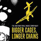 International Noise Conspiracy:Bigger cages, longer chains