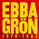 Ebba Grön: 1978-1982