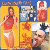 Bloodhound Gang:Use Your Fingers