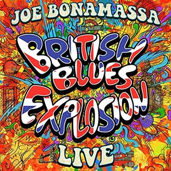 Joe Bonamassa: British Blues Explosion