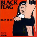 Black Flag: Slip It In