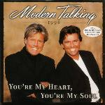 Modern Talking:You're my heart, you're my soul