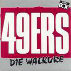 49ers:Die Walkre