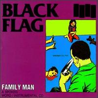 Black Flag:Family Man
