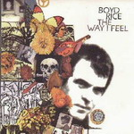 BOYD RICE: THE WAY I FEEL