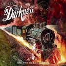 Darkness:One Way Ticket To Hell...And Back