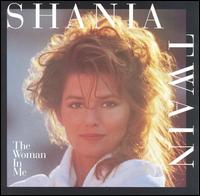 Shania Twain:The Woman In Me