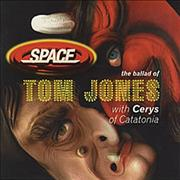 Space: The ballad of Tom Jones