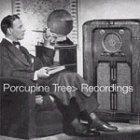 Porcupine Tree:Recordings