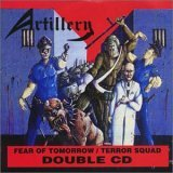 Artillery:Terror squad / Fear of tomorrow