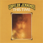 Waylon Jennings:This Time
