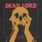 Dead Lord:Heads held high
